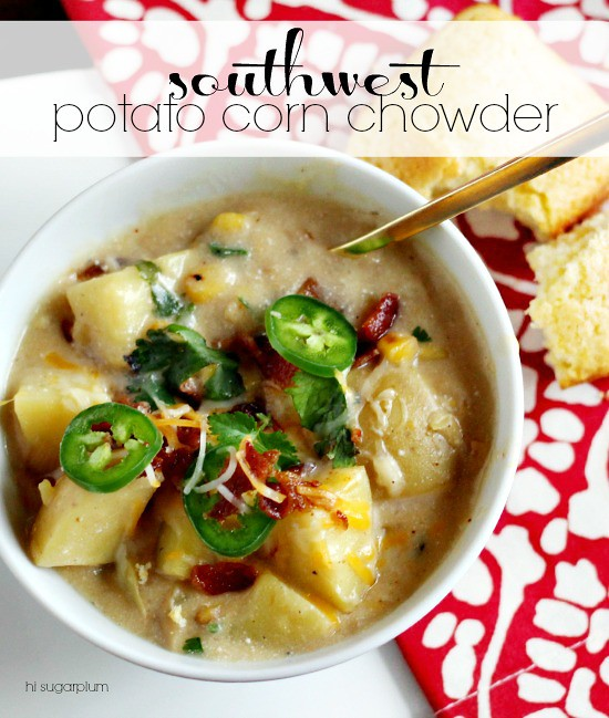 Hi Sugarplum | Southwest Potato Corn Chowder