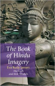 The Book of Hindu Imagery: Gods, Manifestations and Their Meaning