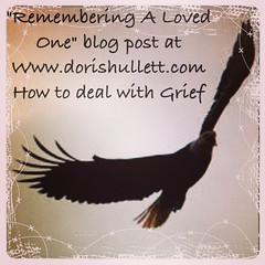 """Remembering a Loved One #love dealing with a loss of loved one, blog post """" how to """""""