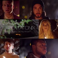 Pentatonix – Mary, Did You Know?