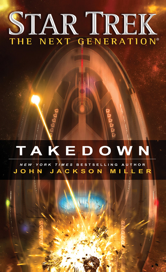 'Star Trek: The Next Generation: Takedown' by John Jackson Miller (reviewed by Skuldren)