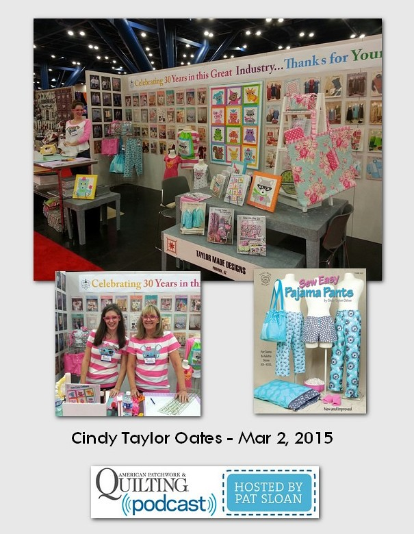 American Patchwork and Quilting Pocast guests Cindy Taylor Oates March 2015