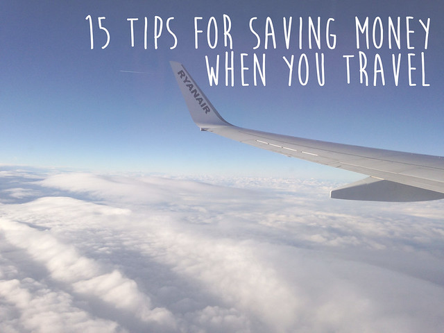 15 tips for saving money when you travel
