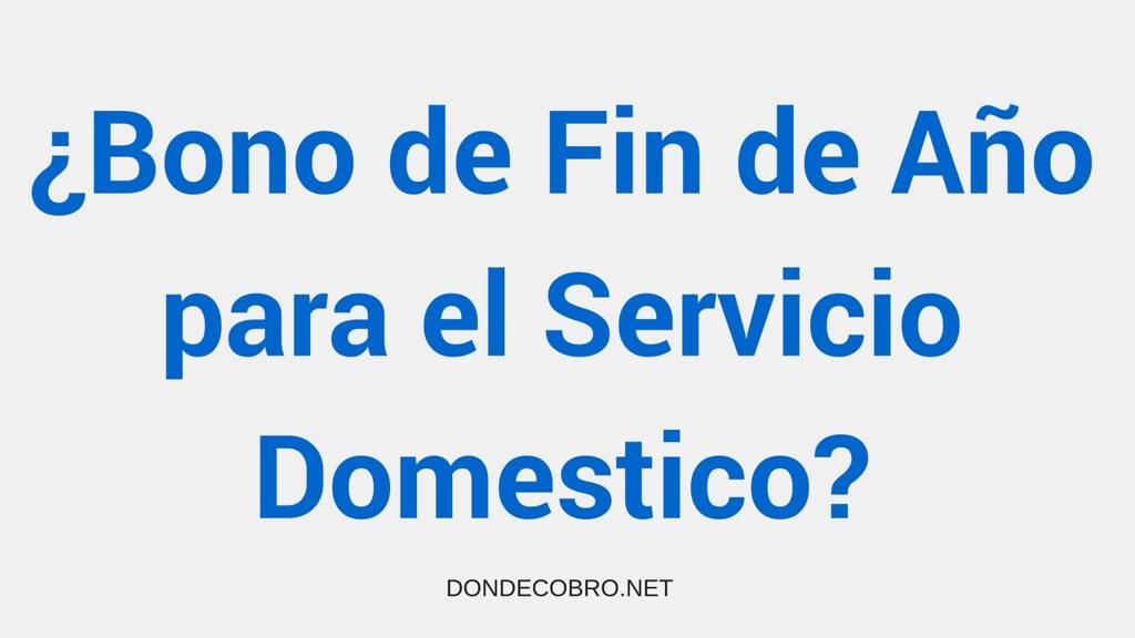 bono fin de año para empleados domesticos