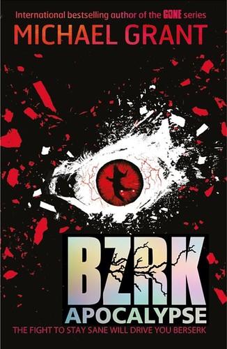 Michael Grant, BZRK Apocalypse