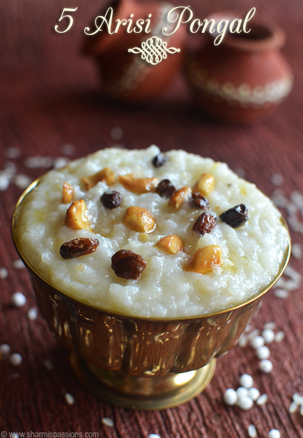 5 Arisi Sakkarai Pongal Recipe