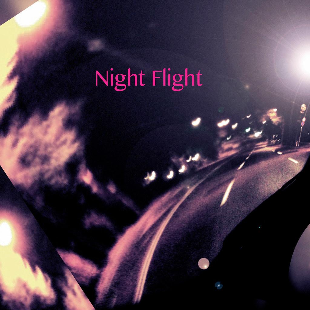 夜間飛行は続く_Night Flight