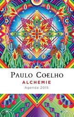 Paulo Coelho Alchemie agenda 2015