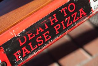Death To False Pizza