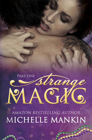 strange magic part one