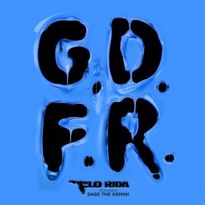 Flo Rida – GDFR (feat. Sage the Gemini)