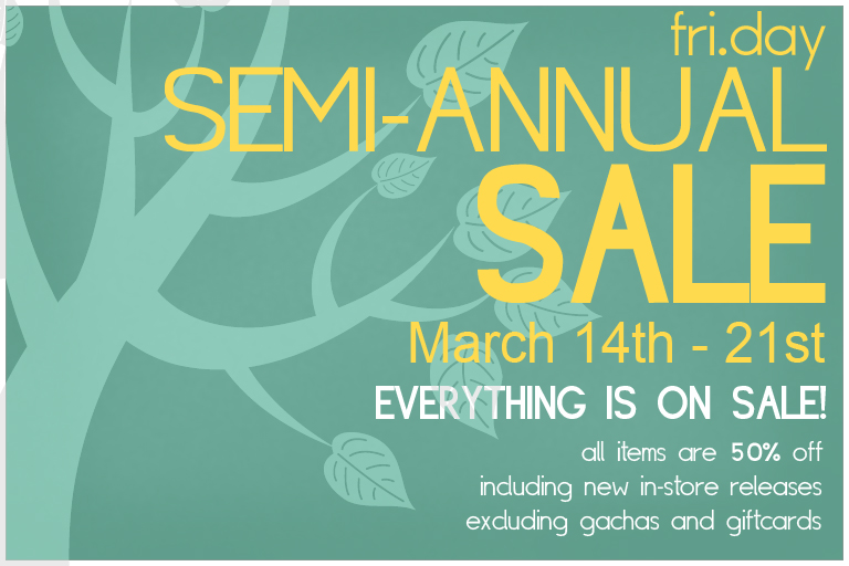 fri.day Semi-Annual Sale Begins March 14th at NOON SLT!