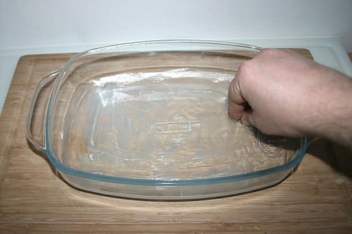 45 - Auflaufform ausfetten / Grease casserole