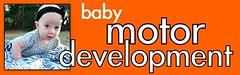 Baby motor development