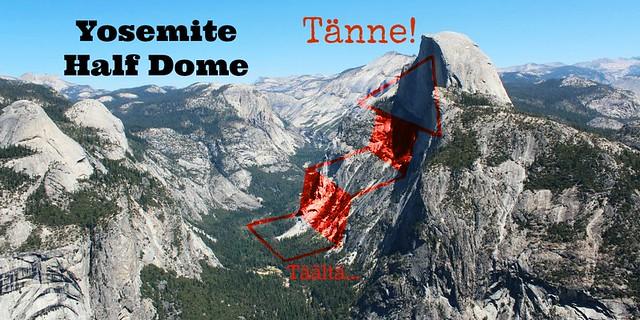 Yosemite Half Dome - Täältä Tänne!