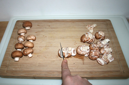 20 - Champignons in Scheiben schneiden / Cut mushrooms in slices