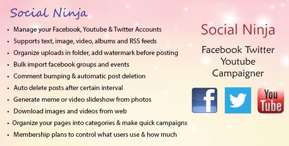 Social Ninja v3.0 – Facebook Twitter Youtube Campaigner