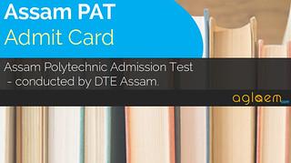 Assam Polytechnic (PAT) Admit Card 2018