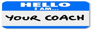A namtag sticker with the words Hello I Am Your Coach to represent your life advisor, mentor, manage