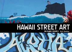 Hawaii Street Art Graffiti Book Volume One - Big Island - Cover by atto11