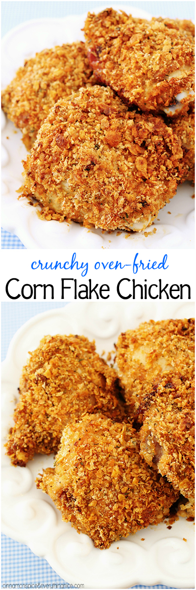 Crunchy Oven-Fried Corn Flake Chicken | Cinnamon-Spice & Everything ...