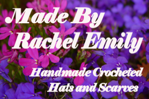 Made by Rachel Emily | Handmade Crocheted Hats & Scarves