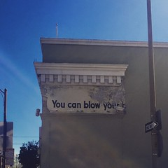 You can blow your...