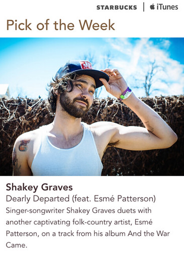 Starbucks Pick of the Week - Shakey Graves - Dearly Departed (feat. Esme Patterson)