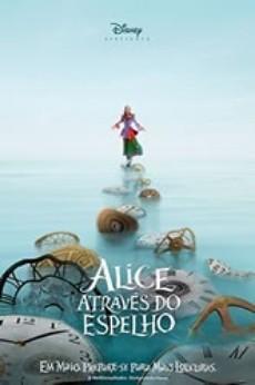 Assistir Alice Atraves do Espelho Dublado