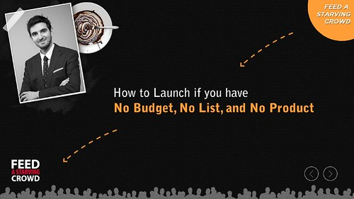 How To Launch If You Have No Budget ,No List ,And No Product_1