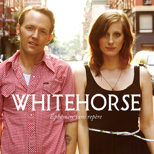 Whitehorse - Éphémère Sans Repère