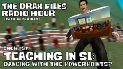 The Drax Files Radio Hour Show #57