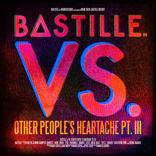 Bastille - Vs. (Other People's Heartache, Pt. III)
