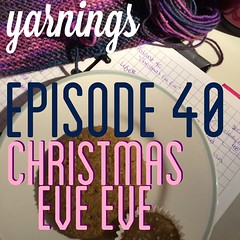 yarnings episode 40