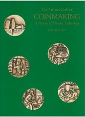 The Art and Craft of Coinmaking