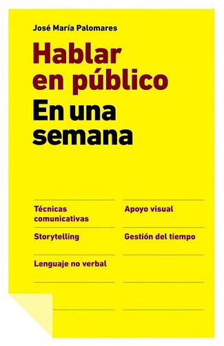Hablar en Público en una Semana - José María Palomares