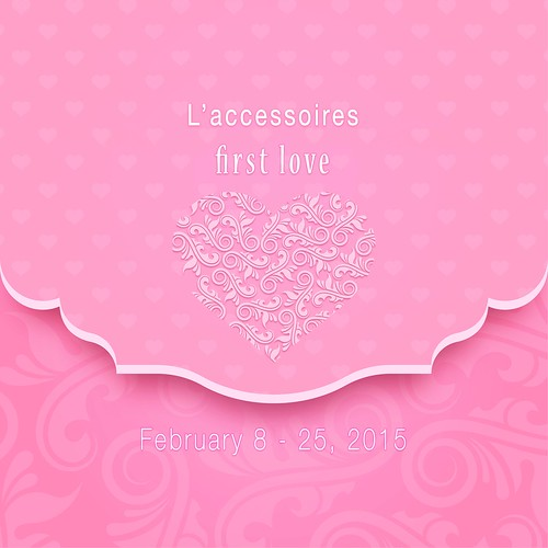 First Love at L'accessoires - OPENED!!!