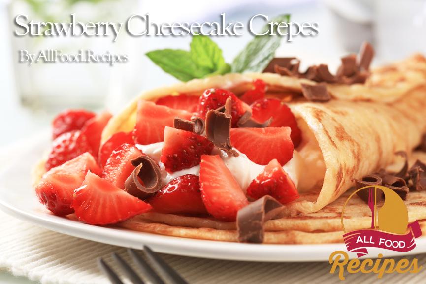 Strawberry Cheesecake Crepes Recipes — Dishmaps