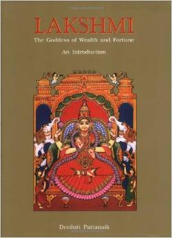 Lakshmi – The Goddess of Wealth and Fortune book