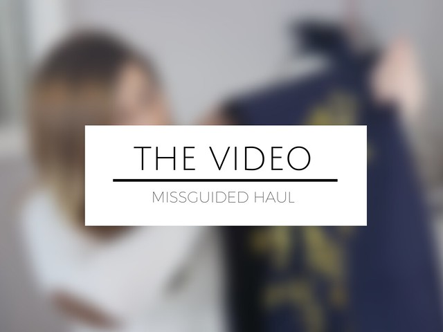 fashion blogger youtube video missguided fashion haul
