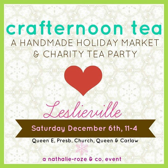 Crafternoon Tea, Leslieville