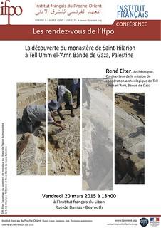 La découverte du monastère de Saint-Hilarion à Tell Umm el-'Amr, Bande de Gaza (Beyrouth, 20 mars 2015)