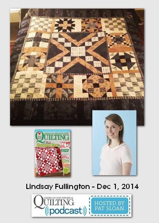 American Patchwork and Quilting Pocast Lindsay Fullington Dec 2014