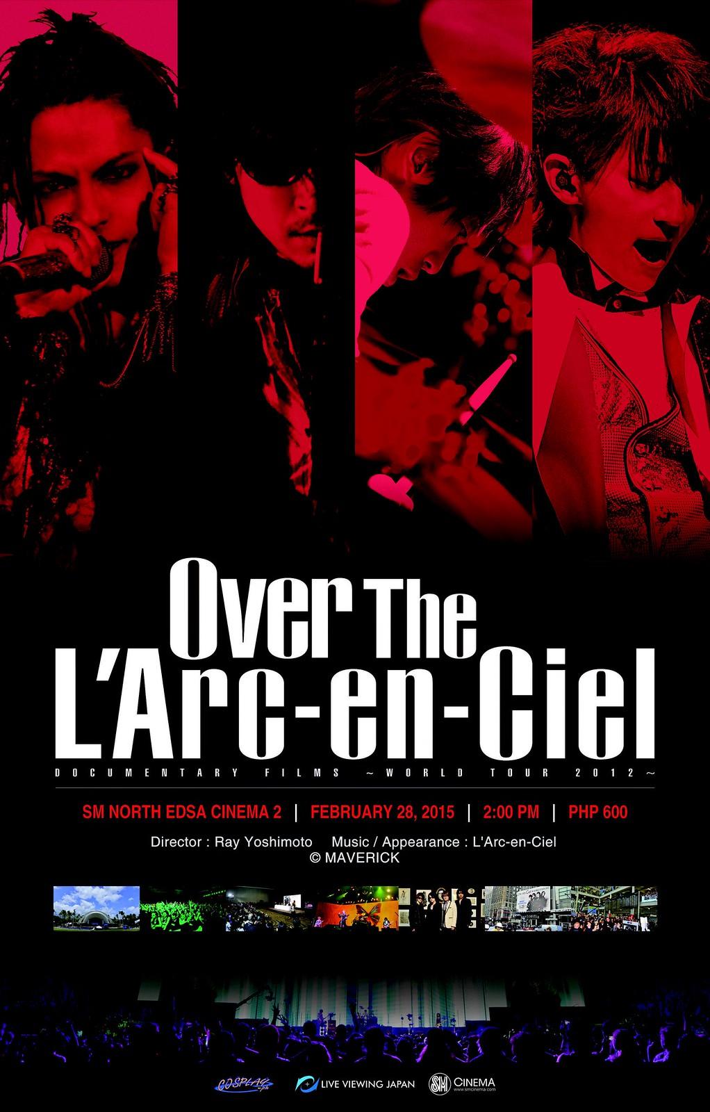 Over The L'Arc-en-Ciel Manila Screening Slated!