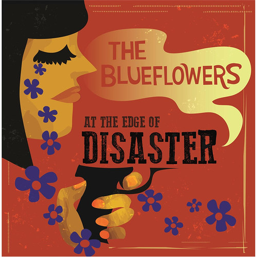The Blueflowers - At The Edge Of Disaster