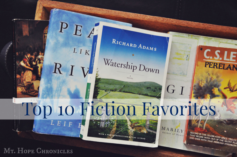 Top 10 Fiction Favorites @ Mt Hope Chronicles