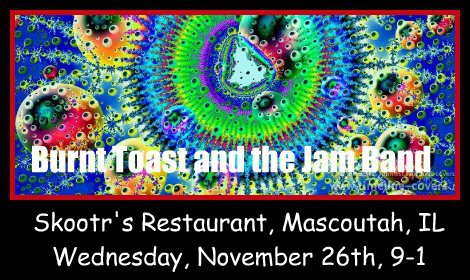 Burnt Toast and the Jam Band 11-26-14