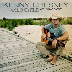 Kenny Chesney – Wild Child (with Grace Potter)