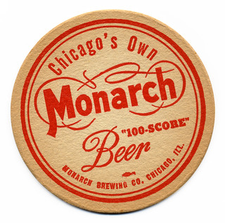 Chicago's Own Monarch Beer