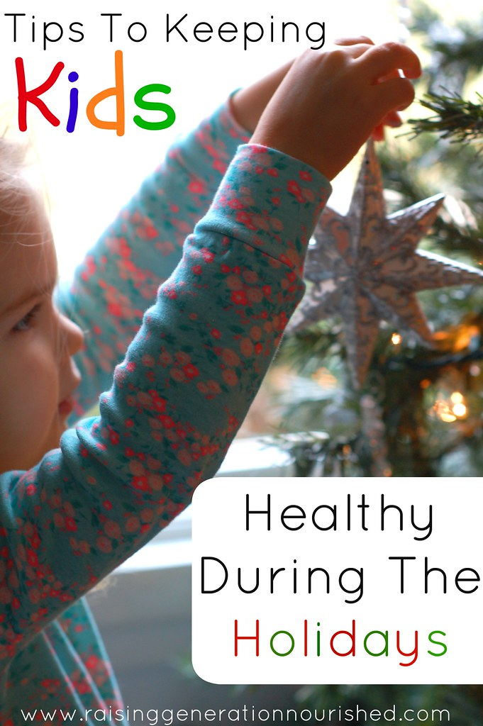 Tips To Keeping Kids Healthy During The Holidays